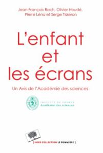 avis academie des sciences sur lenfant et les ecrans