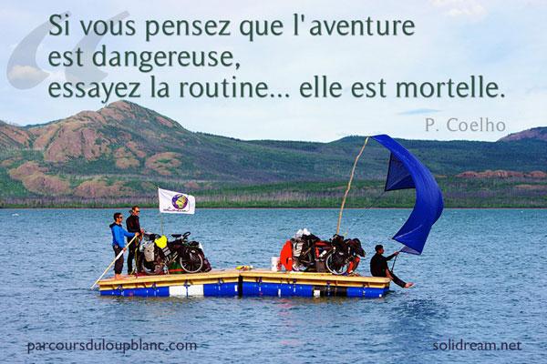 Coelho-Dolidream-audace-si-vous-pensez-que-l-aventure-est-dangereuse-essayez-la-routine-mortelle