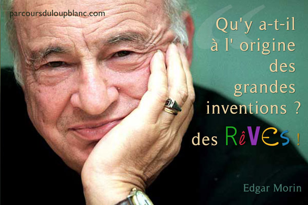 E.Morin-grandes-inventions-reves-