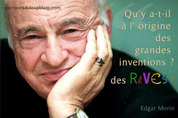 E.Morin-grandes-inventions-reves-