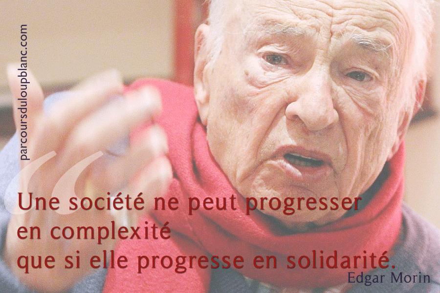E?Morin-citation-societe-ne-peut-progresser-en-complexite-qu-avec-solidarite