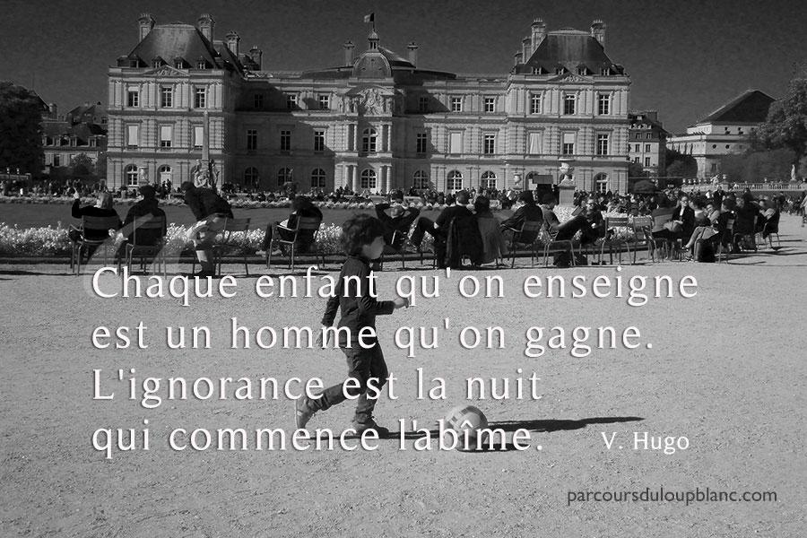 Paris-citation Hugo-chaque-enfant-qu-on-enseigne-est-un-homme-qu-on-gagne